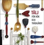 9789197753999_large_talj-for-kok-och-tradgard_haftad